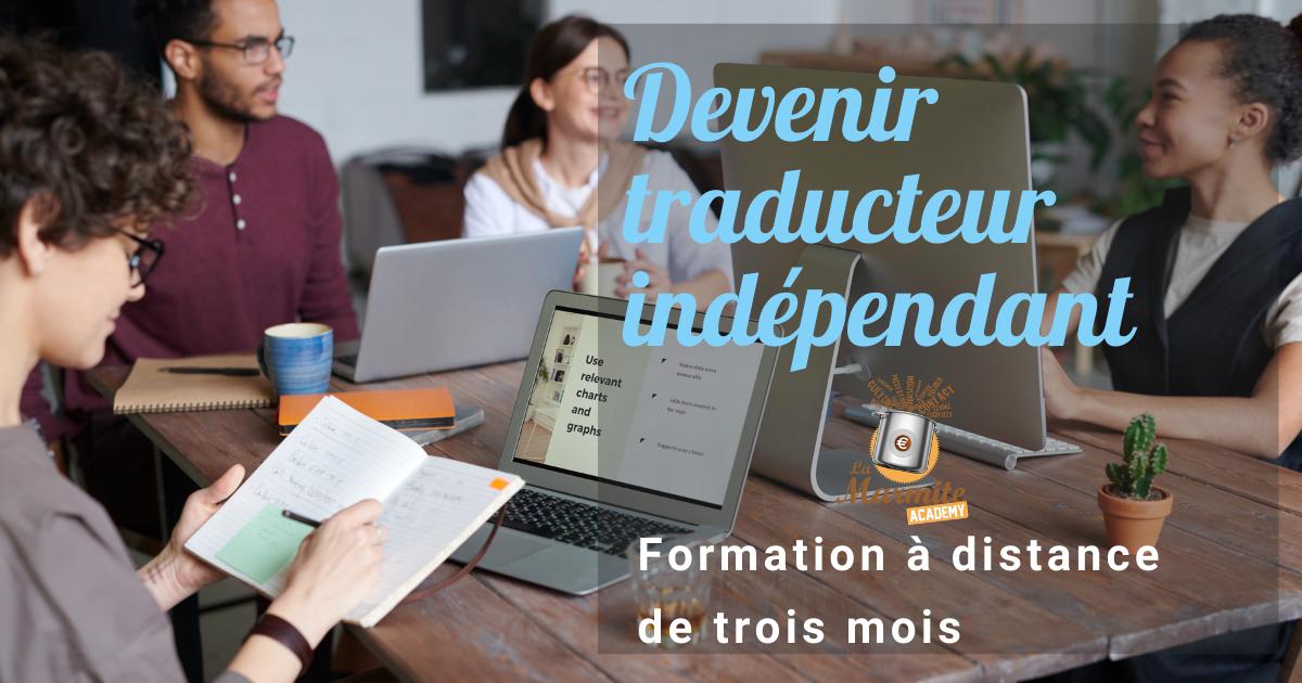 Formation Devenir traducteur indépendant de 3 mois
