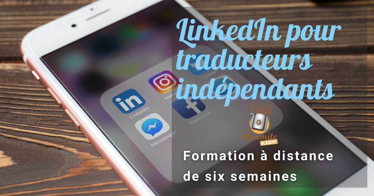 Formation LinkedIn pour traducteurs indépendants